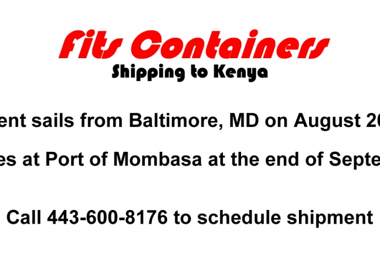 Fits Containers Collecting Items for Shipment to Kenya - Call to Schedule Pickup